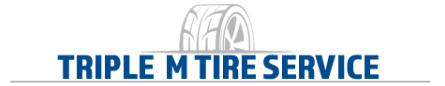 Let Triple M Tire Service Take Care of Your Tire & Auto Service Needs